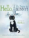 img - for Hello, My Name Is Bunny! book / textbook / text book