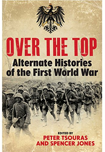 Over the Top: Alternate Histories of the Head World War