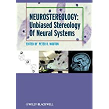 Neurostereology: Unbiased Stereology of Neural Systems
