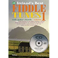 110 Ireland's Best Fiddle Tunes - Volume 1: with Guitar Chords (Ireland's Best Collection)