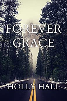 Forever Grace by [Hall, Holly]