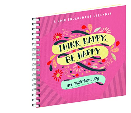 Think Happy, Be Happy Engagement Calendar 2018