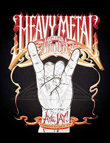 Heavy Metal Fun...
