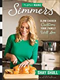 Just Prep, Simmer and Serve—It's That Easy!                   Let the Mix and Match Mama introduce you to her new best friend...the slow cooker. Popular food blogger Shay Shull is here to show how you this versatile...