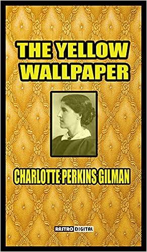 Reddit Books Online Herunterladen The Yellow Wallpaper