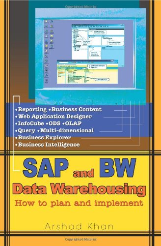 Read Online SAP and BW Data Warehousing: How to plan and implement pdf