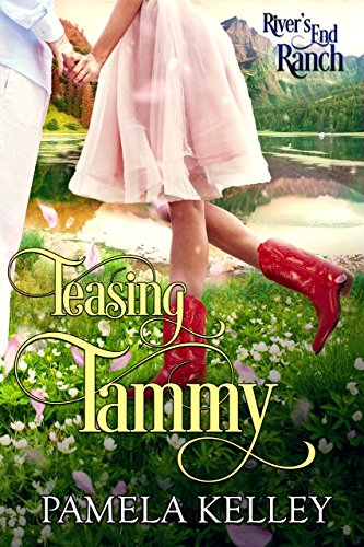 Kelley Signed - Teasing Tammy (River's End Ranch Book 47)