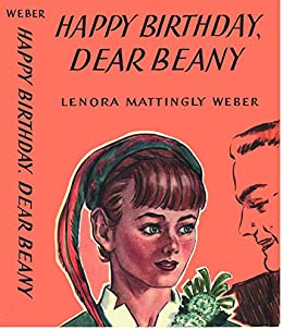 Amazon Com Happy Birthday Dear Beany Beany Malone Series