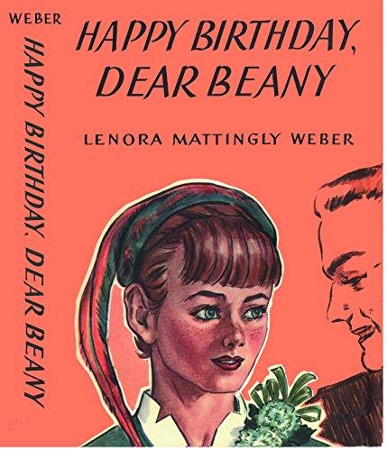 Happy Birthday Dear Beany (Beany Malone Series) ()