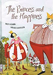 The Princess and the Happiness af Ulf Stark
