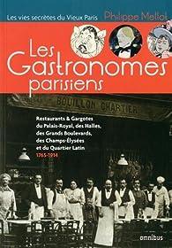 Les Gastronomes parisiens par Philippe Mellot