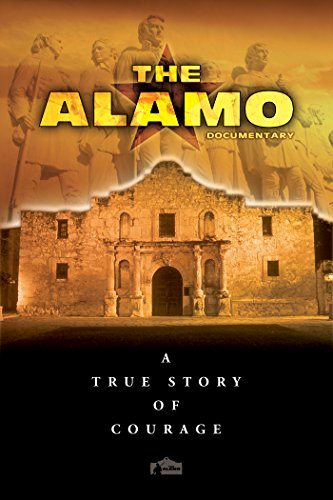 the-alamo-a-true-story-of-courage