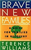 Brave New Families, Terence Williams, 0894869965