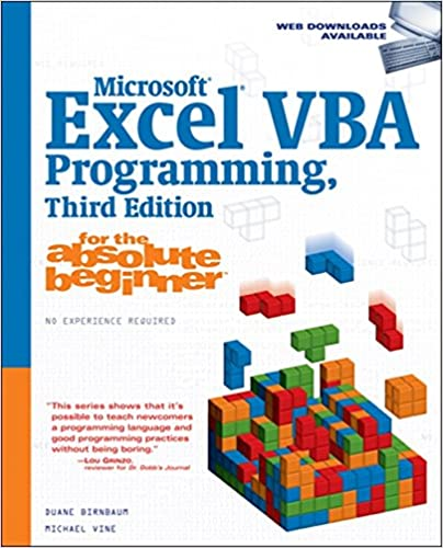 Microsoft Excel Vba Programming For The Absolute Beginner Birnbaum Duane Vine Michael 8580000902006 Amazon Com Books