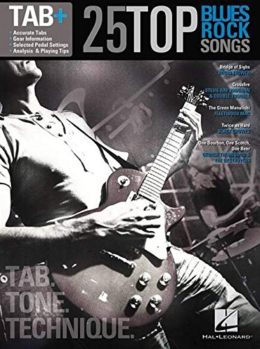 Blues Guitar Tab Songbook - 25 Top Blues/Rock Songs - Tab. Tone. Technique.: Tab+