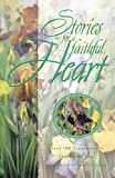 STORIES FOR A FAITHFUL HEART (Stories For the Heart)