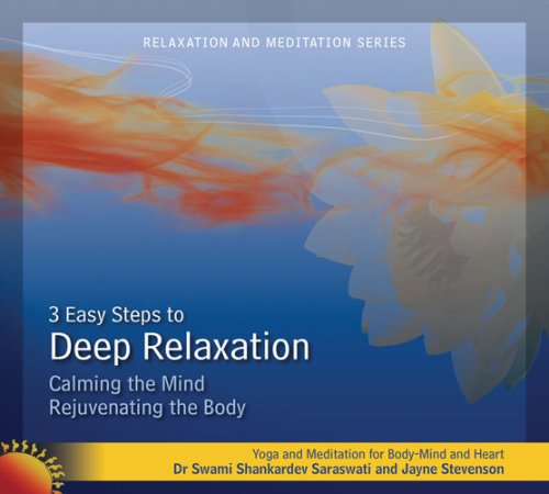 3 Easy Steps to Deep Relaxation (Calming the Mind, Rejuvenating the Body) PDF Text fb2 ebook