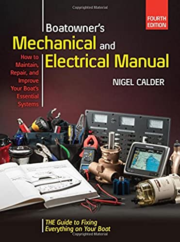 boatowners mechanical and electrical manual 4 e nigel calder rh amazon ca