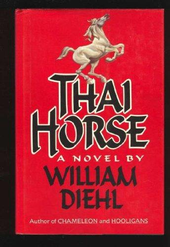 Thai Horse by William Diehl