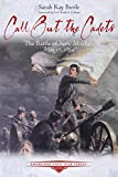 img - for Call Out the Cadets: The Battle of New Market, May 15, 1864 (Emerging Civil War Series) book / textbook / text book