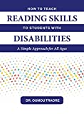 How to Teach Reading Skills to Students with Disabilities: A Simple Approach for All Ages