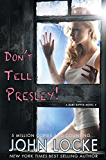 Don't Tell Presley! (a Dani Ripper Novel Book 4) (English Edition)