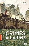 """Afficher """"Crimes à la une"""""""