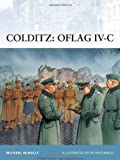 Colditz - Oflag Iv-C, Michael McNally, 184603583X