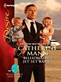 Billionaire's Jet Set Babies (Billionaires And Babies Book 20)