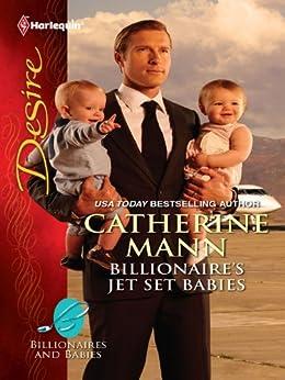 Billionaire S Jet Set Babies Billionaires And Babies Book