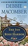 By Debbie Macomber - The Inn at Rose Harbor (with bonus short story