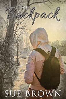The Backpack by [Brown, Sue]