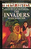 The Invaders, Peter Danielson, 0553290827