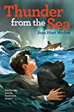 img - for Thunder from the Sea by Joan Hiatt Harlow (2004-05-01) book / textbook / text book
