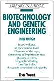 Biotechnology and Genetic Engineering (Library in a Book) by Lisa Yount (2008-04-01)