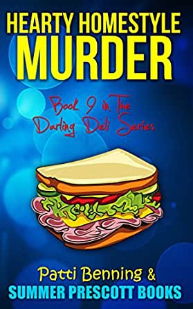 Hearty Homestyle Murder Book 9 In The Darling Deli Series