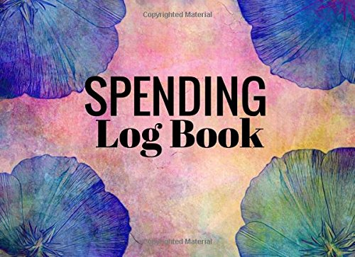 Spending Log Book: Watercolours 6 Column Payment Record Tracker | Manage Cash Going In & Out | Simple Accounting Book | Small & Compact | 100 Pages (Money Management) (Volume 6)