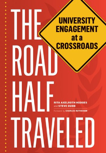 The Road Half Traveled: University Engagement at a Crossroads (Transformations in Higher Education)