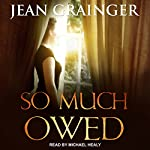 So Much Owed | Jean Grainger