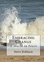 Embracing Change - A World in Peace