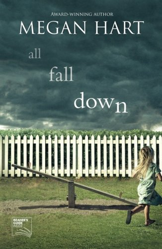 All Fall Down Megan Hart