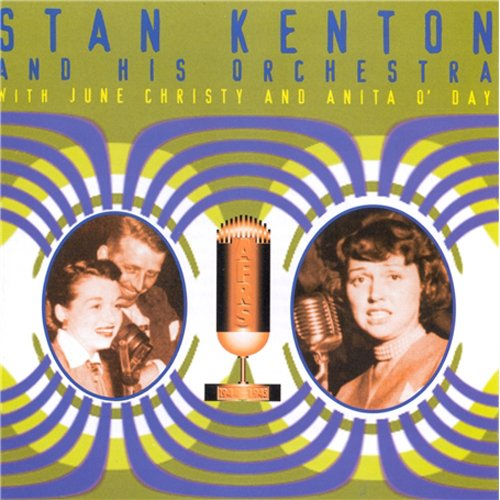 Stan Kenton On A.F.R.S. 1944-1945, with June Christy and Anita O'Day by Status Records