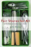 Fair Shares for All: A Memoir of Family and Food