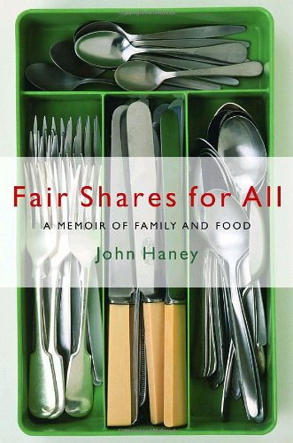 Fair Shares for All: A Memoir of Family and Food pdf epub