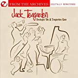 Swingin' On A Teagarden Gate - From The Archives (Digitally Remastered) by Jack Teagarden (2011-10-24)