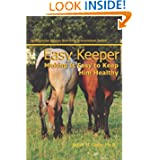 Easy Keeper: Making It Easy to Keep Him Healthy (Spotlight on Equine Nutrition Teleseminar Series) (Volume 2) Juliet M. Getty Ph.D.