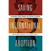 Saving International Adoption: An Argument from Economics and Personal Experience