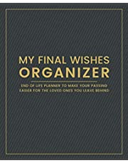My Final Wishes Organizer - End of Life Planner to Make Your Passing Easier for the Loved Ones You Leave Behind (Stripes): Guided Logbook About Personal Belongings, Finances, Wishes and More