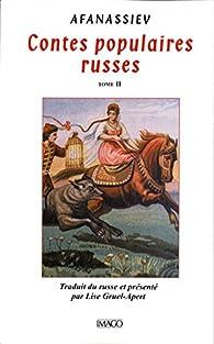 Contes populaires russes : Tome 2 par Alexandre Afanassiev