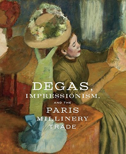 Degas, Impressionism, and the Millinery Trade by Kelly Simon (Image #1)